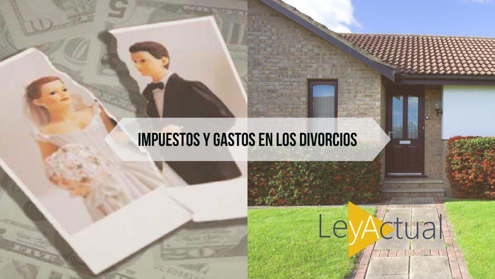impuestos y gastos separacion casa
