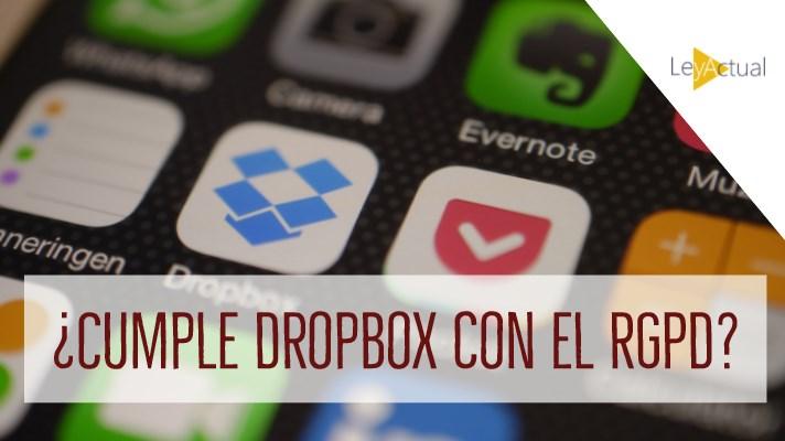 ¿Cumple Dropbox con el nuevo RGPD? Análisis de cada punto.