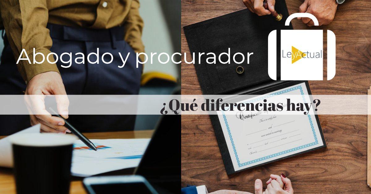 ¿Cuál es la diferencia entre abogado y procurador?
