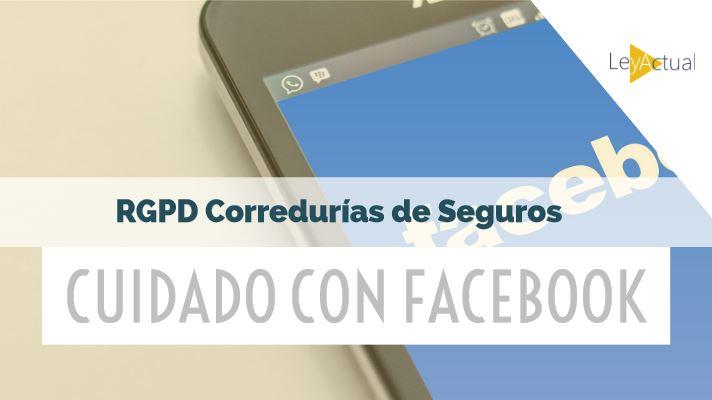 cuidado con facebook en rgpd