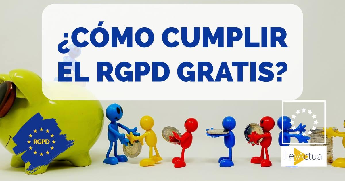 Cómo cumplir el RGPD gratis. Cómo implementar el RGPD paso a paso.