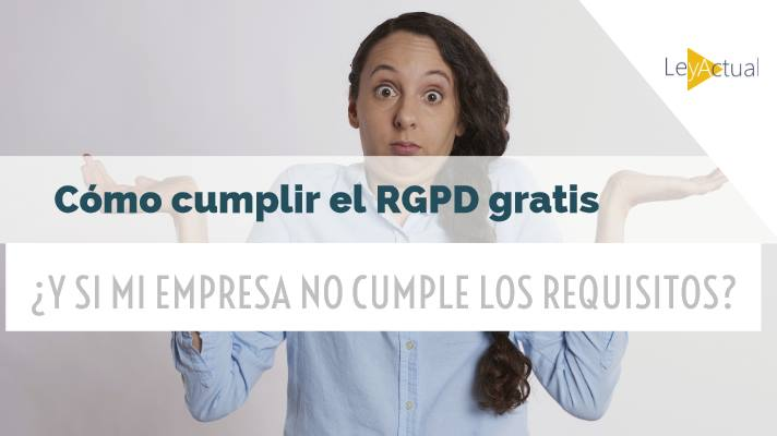 requisitos para poner gratis rgpd